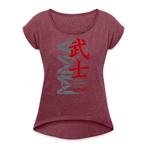 MMA WARRIOR - Women's Roll Cuff T-Shirt
