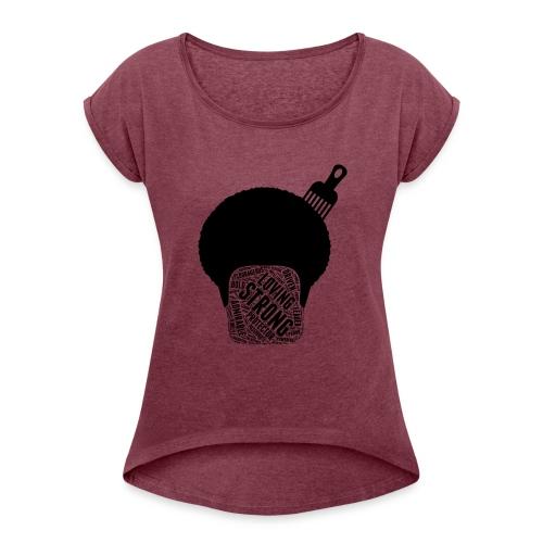 I Am Afro - Women's Roll Cuff T-Shirt