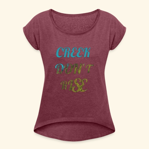 CDR Nature Swag - Women's Roll Cuff T-Shirt