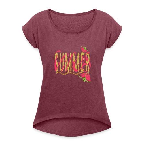 summervibes - Women's Roll Cuff T-Shirt