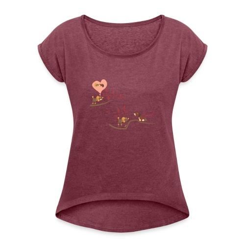 Love me like you do - Women's Roll Cuff T-Shirt