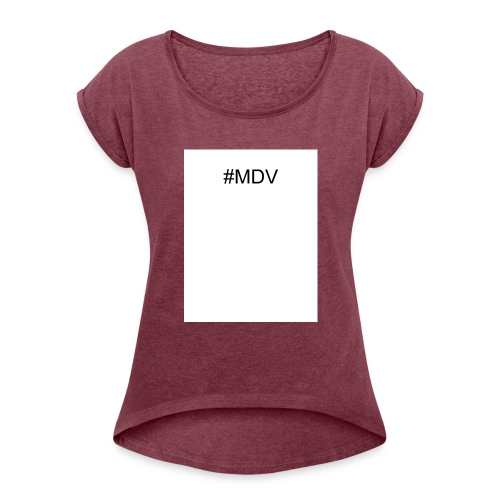 MDV - Women's Roll Cuff T-Shirt