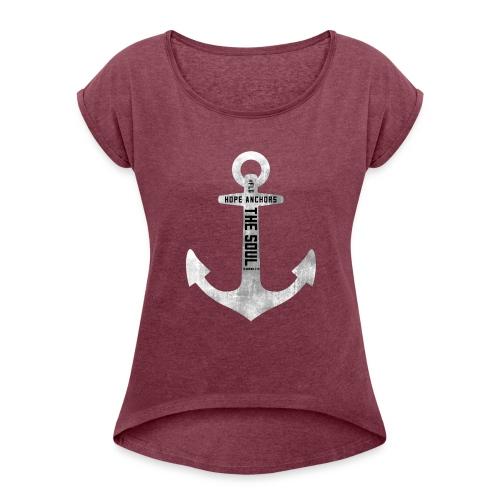 Anchor Hebrew 6:19 - Women's Roll Cuff T-Shirt