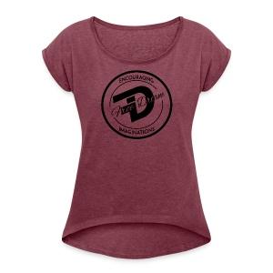 FREE DREAM BADGE - Women's Roll Cuff T-Shirt