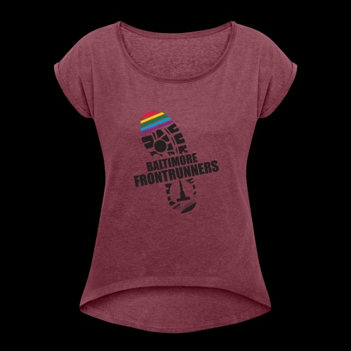 Baltimore Frontrunners Black - Women's Roll Cuff T-Shirt