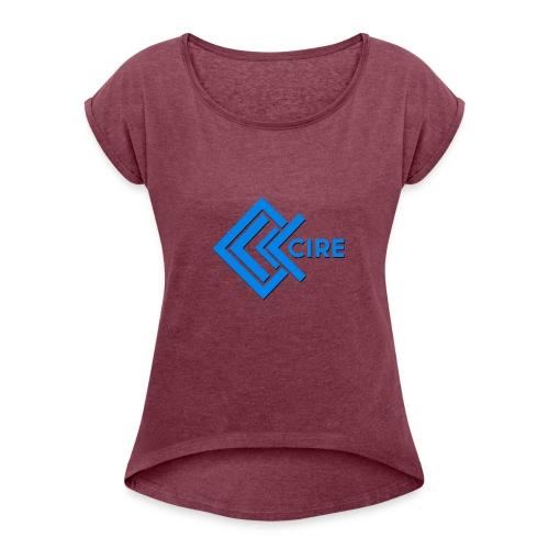 Cire Clothing - Women's Roll Cuff T-Shirt