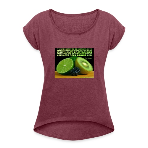 Be Grateful - Women's Roll Cuff T-Shirt