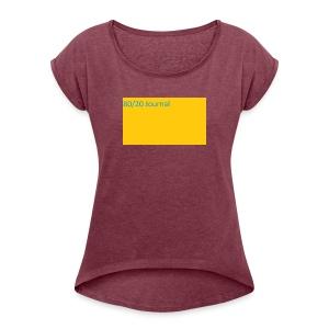 MERCHINDISE - Women's Roll Cuff T-Shirt