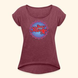 Beer Rings - Women's Roll Cuff T-Shirt