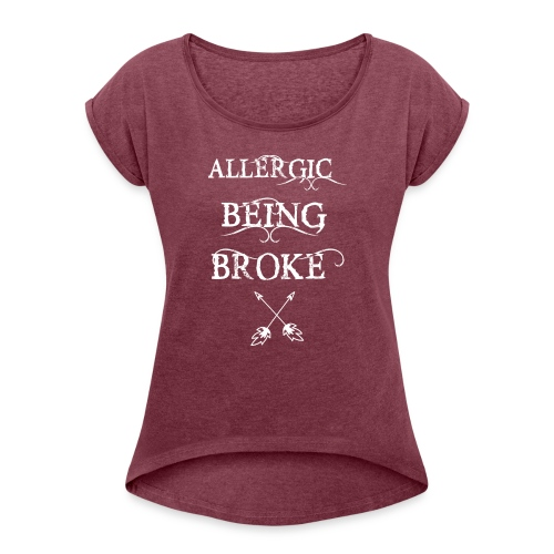 T shirt design1 png allergic - Women's Roll Cuff T-Shirt