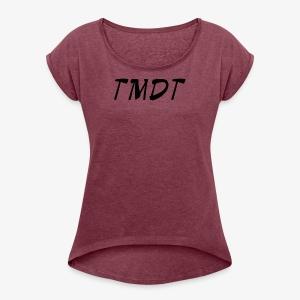 Official TMDT brand logo. - Women's Roll Cuff T-Shirt