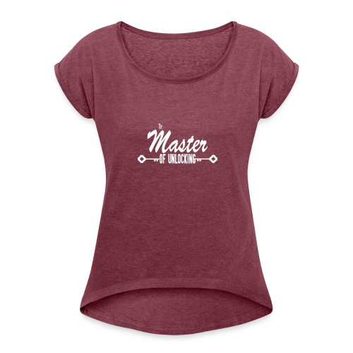 The Master of Unlocking (Alt) - Women's Roll Cuff T-Shirt