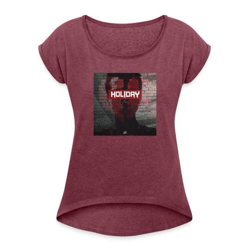 Holiday - Women's Roll Cuff T-Shirt