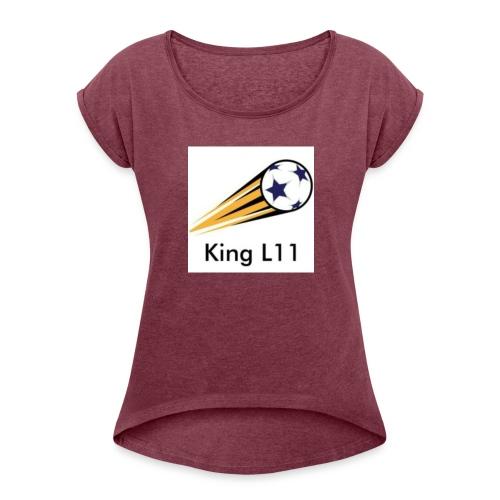 King L11 - Women's Roll Cuff T-Shirt