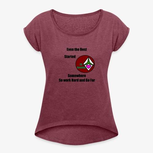 E8 Inspiration - Women's Roll Cuff T-Shirt