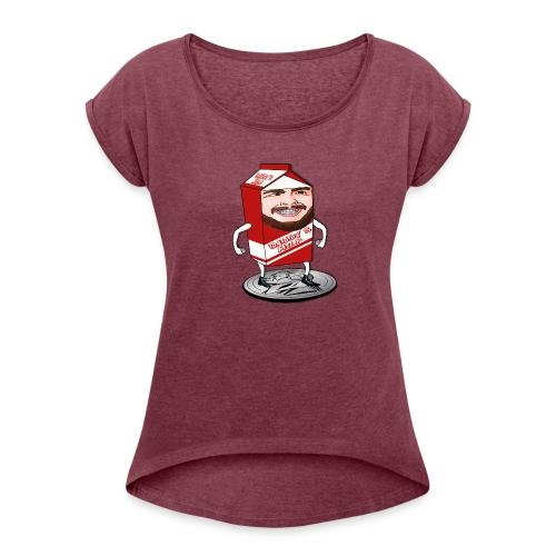 Daddy's Milk - Women's Roll Cuff T-Shirt