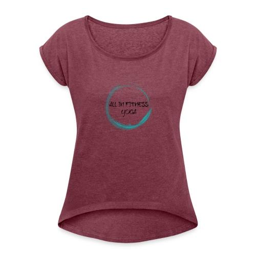 yoga - Women's Roll Cuff T-Shirt