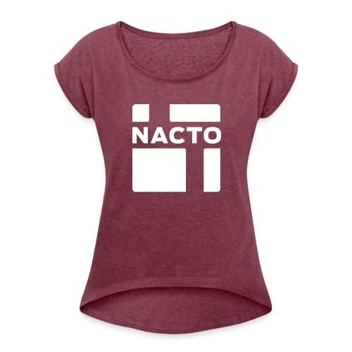 NACTO_logo_white - Women's Roll Cuff T-Shirt