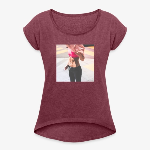 Fitness Model - Women's Roll Cuff T-Shirt