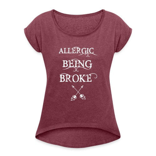 T shirt design1 png allergic - Women's Roll Cuff T-Shirt