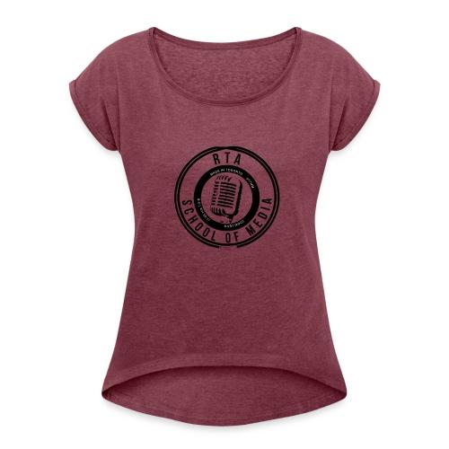 RTA School of Media Classic Look - Women's Roll Cuff T-Shirt