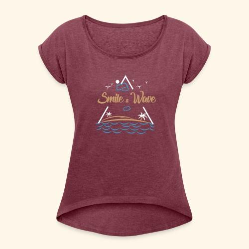 SmileNWave - Women's Roll Cuff T-Shirt