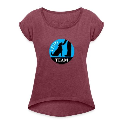 FENZITEAM Logo W - NOT FOR BLACK - Women's Roll Cuff T-Shirt