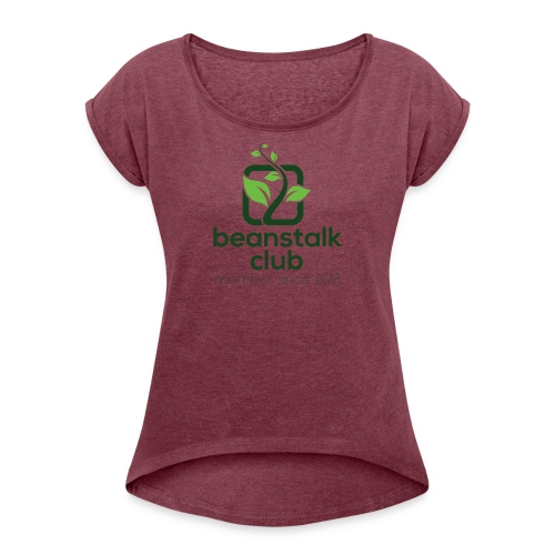 Beanstalk Club - Women's Roll Cuff T-Shirt