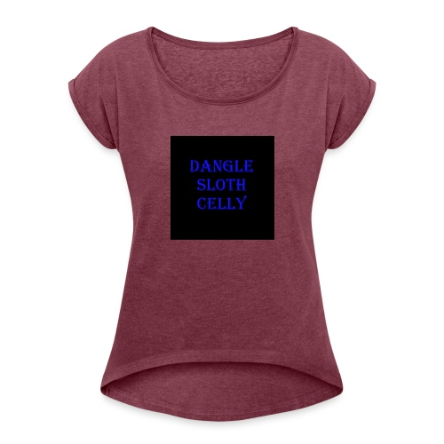 danglesloth - Women's Roll Cuff T-Shirt
