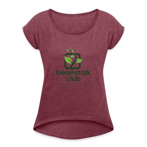 Beanstalk Club - Women's Roll Cuff T-Shirt