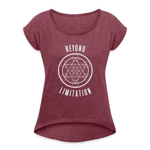 BeyondLimitation White - Women's Roll Cuff T-Shirt