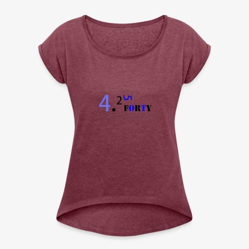 Logo 2 - Women's Roll Cuff T-Shirt