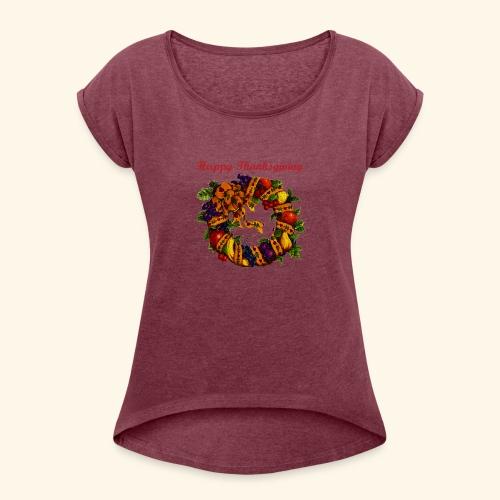 Happy Thanksgiving 1 - Women's Roll Cuff T-Shirt