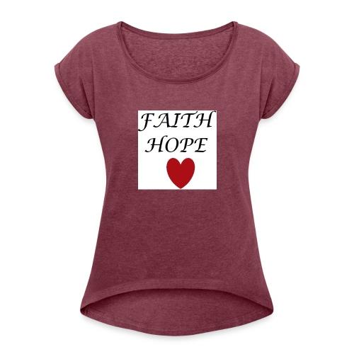 faithopelove4x4 - Women's Roll Cuff T-Shirt