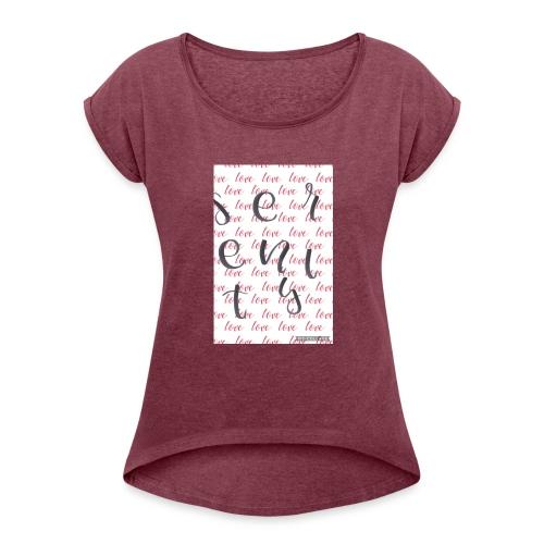 6D2EAA01 5488 4546 B2F4 537C9BDB526C - Women's Roll Cuff T-Shirt