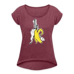 Banana Gun! - Women's Roll Cuff T-Shirt