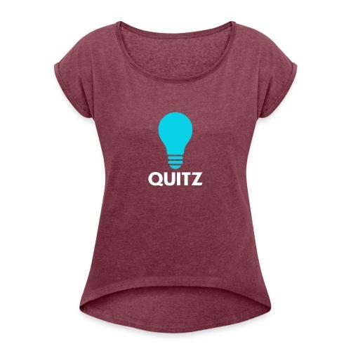 Quitz Blue w/ white text - Women's Roll Cuff T-Shirt
