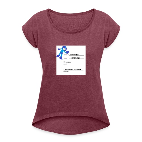 We Are Getting Sued - Women's Roll Cuff T-Shirt