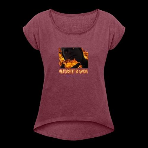 Martinoheat HD Gaming button - Women's Roll Cuff T-Shirt