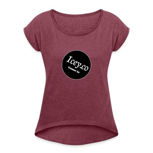 Icey.co straight ice range - Women's Roll Cuff T-Shirt