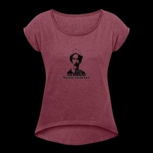 Camiseta seu madruga - Women's Roll Cuff T-Shirt