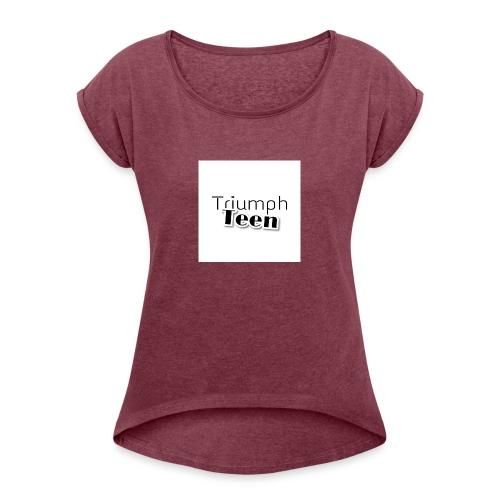 Triumph Teen Merch - Women's Roll Cuff T-Shirt