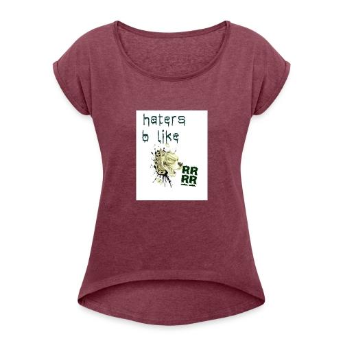 mind your business - Women's Roll Cuff T-Shirt