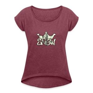 Snow Boss Life - Women's Roll Cuff T-Shirt