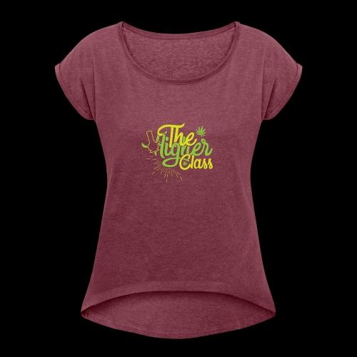 the higher class 2 - Women's Roll Cuff T-Shirt