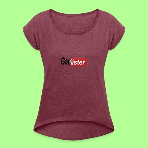 gamister_shirt_design_6 - Women's Roll Cuff T-Shirt
