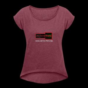 JoeteckTips - Women's Roll Cuff T-Shirt