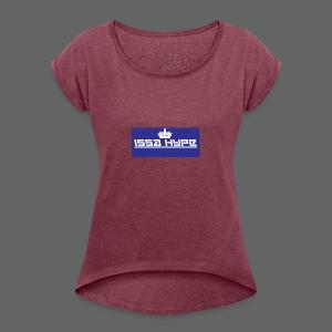 issahype_blue - Women's Roll Cuff T-Shirt