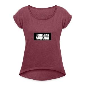 bling bling jonathan suryana - Women's Roll Cuff T-Shirt