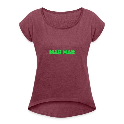 MAR MAR - Women's Roll Cuff T-Shirt